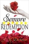 Sempre: Redemption by J. M. Darhower -- 6 stars