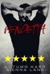 Vendetta by Autumn Karr & Sienna Lane -- 5 stars