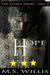 Hope Restrained by M. S. Willis -- 3 stars