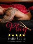 Play by Kylie Scott -- 5 stars
