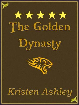 The Golden Dynasty by Kristen Ashley