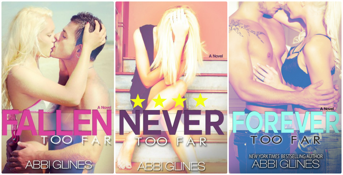 SERIES REVIEW — Too Far by Abbi Glines