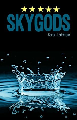 Skygods Sarah Latchaw