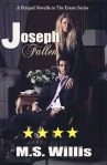 Joseph Fallen by M.S. Willis