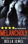 Melancholy by Bella Jewel