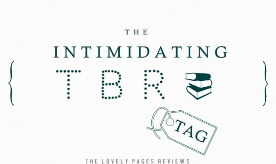 The Intimidating TBR TAG